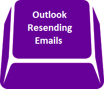 Outlook - resending emails